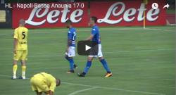 Napoli - Bassa Anaunia: 17 - 0. Ecco il video dei gol [VIDEO]